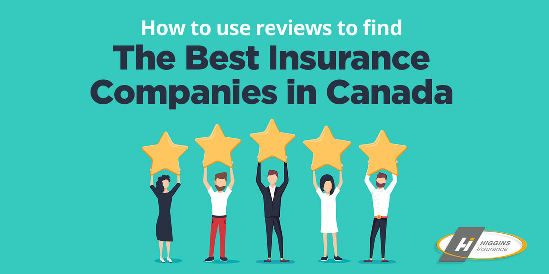 How to Use Reviews to Find the Best Insurance Companies in Canada